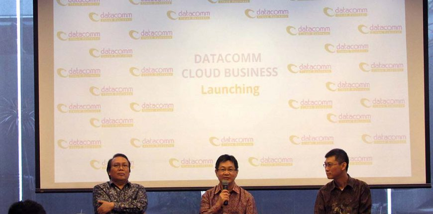 Datacomm Meluncurkan Datacomm Cloud Business